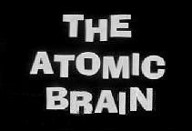 Atomic Brain Title